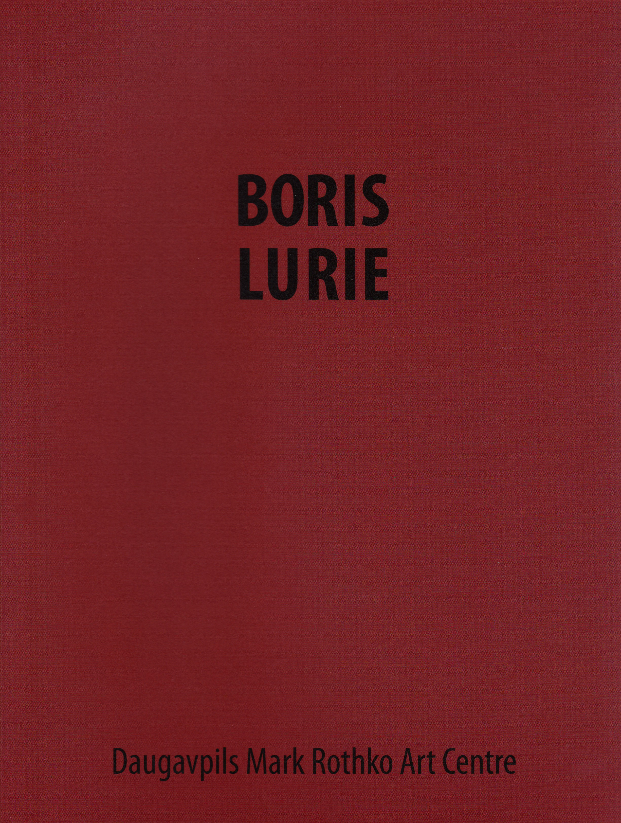 Boris Lurie Rothko Centre catalog