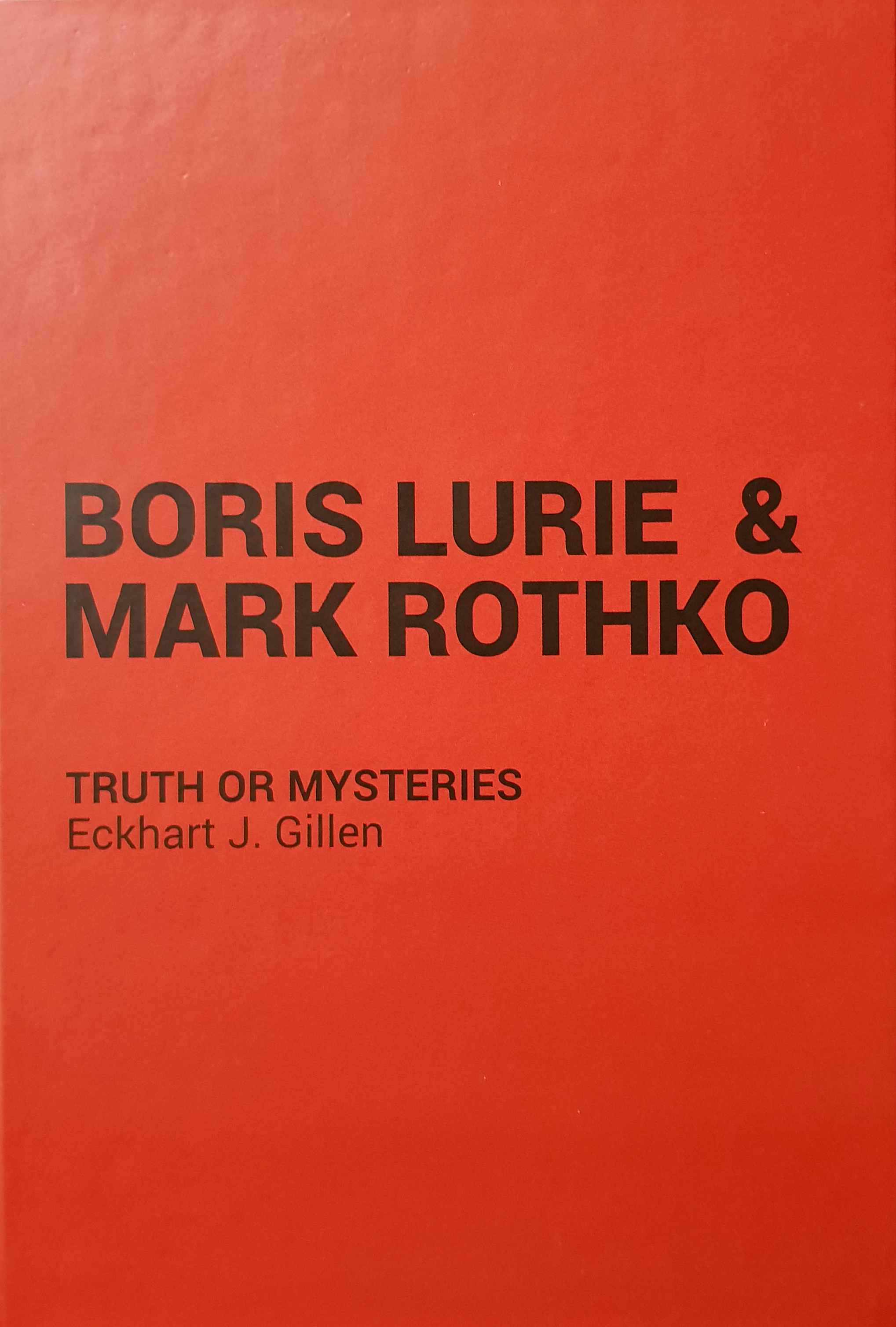 Boris Lurie & Mark Rothko: Truth or Mysteries