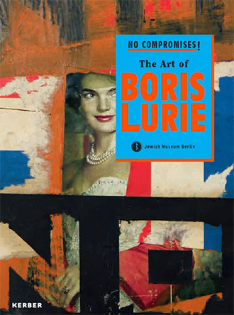No Compromises! The Art of Boris Lurie catalog